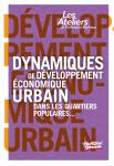 Dynamiques de développement économique urbain dans les quartiers populaires… de la stratégie au projet