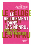 Le relogement dans les NPNRU. Évolution des pratiques