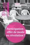 363 - Avril 2018 - Participation : effet de mode ou révolution ?