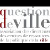 Contribution de Question de Ville association des directeurs des centres de ressources pour la politique de la ville - application/pdf