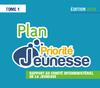 Plan Priorité Jeunesse : rapport 2014 au comité interministériel de la jeunesse - Tome 1 - application/pdf