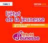 L'état de la jeunesse : rapport 2014 au comité interministériel de la jeunesse - Tome 2 - application/pdf