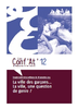 La ville des garçons… La ville : une question de genre ? : Conf'At', R&T, Juin 2015, n°12, 68 p. - application/pdf