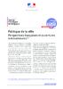 Politique de la ville. Perspectives françaises et ouvertures internationales, note d'analyse n° 309, 12 p. - application/pdf