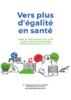 Vers plus d'égalité en santé. Guide de prévention et de lutte contre les discriminations dans le domaine de la santé - URL