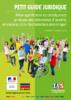 Petit guide juridique 2018. Mieux appréhender les conséquences juridiques des phénomènes d'incivilité, de violences et de discriminations dans le sport  - URL
