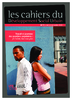 """Extrait des cahiers du Développement Social Urbain n°71 : """"Travail et jeunesse des quartiers populaires : je t'aime, moi non plus"""" - URL"""
